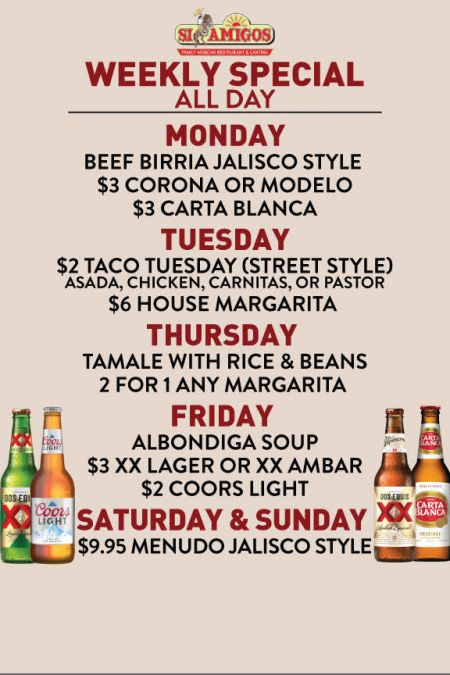 Si Amigos Mexican Restaurant, Saturday & Sunday Specials